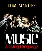 Music: A Living Language