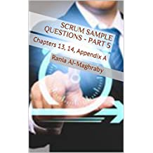 SCRUM Sample Questions - Part 5: Chapters 13, 14, Appendix A