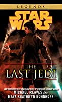 The Last Jedi: Star Wars Legends (Star Wars - Legends)
