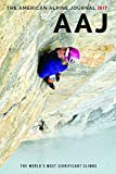 The American Alpine Journal 2017: The World's Most Significant Climbs