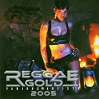 Reggae Gold 2005 by VARIOUS ARTISTS (2005-06-21)