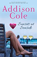 Sunsets at Seaside (Sweet with Heat: Seaside Summers)