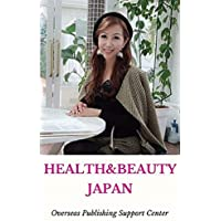 Healthy & Beauty in Japan: Michiyo Nakagawa Ver. (10000 Japanese Book 6) (English Edition)