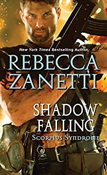 Shadow Falling (The Scorpius Syndrome) by [Zanetti, Rebecca]