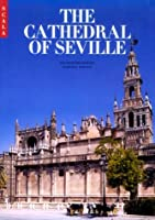 The Cathedral of Seville (The national monuments of Spain)