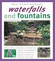 Waterfalls and Fountains (Water Gardens Handbooks)