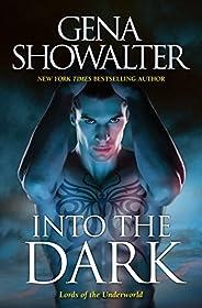 Into The Dark/The Darkest Fire/The Amazon's Curse/The Darkest