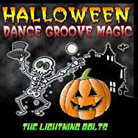 Halloween Dance Groove Magic by The Lightning Bolts