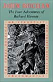 The Four Adventures of Richard Hannay: The Thirty-Nine Steps/Greenmantle/Mr. Standfast/the Three Hostages