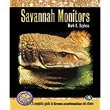 Savannah Monitors (Complete Herp Care)
