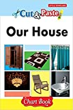 Cut & Paste - Our House [Paperback] [Jan 01, 2017] LS Editorial Team