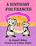 A Birthday for Frances (Trophy Picture Books (Paperback))