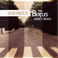 Guitar Tribute to the Beatles Abbey Road