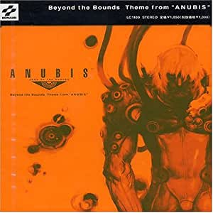 """Beyond the Bounds~Theme from""""ANUBIS"""""""
