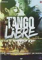 Tango Libre [Italian Edition]