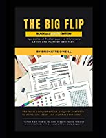 The Big Flip: Specialized Techniques to Eliminate Letter and Number Reversals