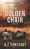 The Golden Chair: Erin Reed Trilogy Book 1 (Erin Reed Thriller)