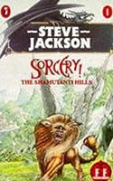 Sorcerer 01 The Shamutanti Hills (Steve Jackson's Sorcery])