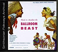 Music to Awaken the Ballroom Beast by Brute Force Steel Band (2012-05-30)