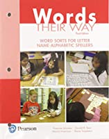 Words Their Way: Word Sorts for Letter Name - Alphabetic Spellers (3rd Edition) (Words Their Way Series)