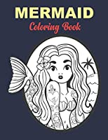 Mermaid Coloring Book: Best Coloring Book Gift For Kids Unique Coloring Pages