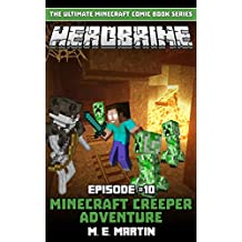 HEROBRINE Episode 10: Minecraft Creeper Adventure (Herobrine Comic Book Series)