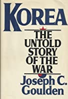 Korea: The Untold Story of the Korean War
