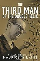 WILKINS : THIRD MAN DOUBLE HELIX