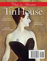 Tin House Issue 45: Fall 2010: Class in America