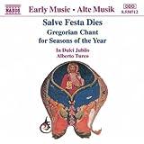 Salve Festa Dies: Gregorian Chant for Seasons of the Year