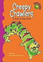 Creepy Crawlers: A Book of Bug Jokes (Read-It! Joke Books - Supercharged!)