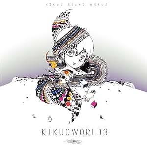 KIKUOWORLD3