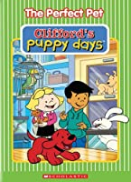 CLIFFORD: PUPPY DAYS - THE PERFECT PET