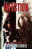 The Infection Box Set (2 Full Apocalyptic Thrillers) (English Edition)