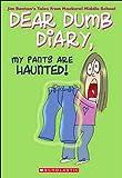 My Pants Are Haunted! (Dear Dumb Diary)