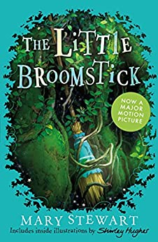 [Stewart, Mary]のThe Little Broomstick (English Edition)
