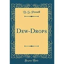 Dew-Drops (Classic Reprint)