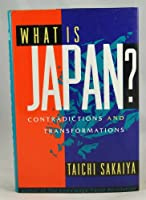 What Is Japan?: Contradictions and Transformations