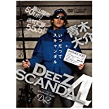 DeeZ SCANDAL 4 [DVD]