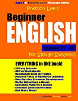 Preston Lee's Beginner English Lesson 21 - 40 for Slovak Speakers
