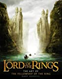 "The Art of the ""Fellowship of the Ring"" (""Lord of the Rings"")"