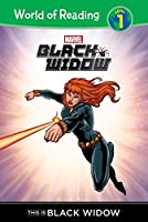 This Is Black Widow (World of Reading, Level 1: Black Widow)