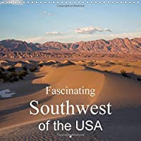 Fascinating Southwest of the USA 2016: Breathtaking images of the Southwest (Calvendo Places)