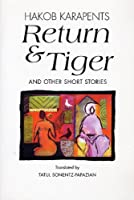 Return & Tiger and Other Short Stories