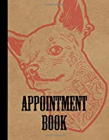Tattoo Artist Appointment Book: Large Tattoo Artist's Daily Planner Appointment Log - 120 Pages and 15 Minute Increments - Tattoo and Piercing Business Date and Timekeeping Book