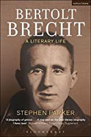 Bertolt Brecht: A Literary Life (Biography and Autobiography)
