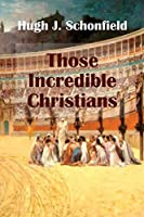 Those Incredible Christians