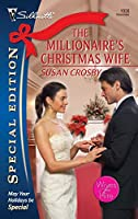 The Millionaire's Christmas Wife (Silhouette Special Edition)