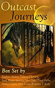 Outcast Journeys: Fantasy and Sci Fi Box Set by Eight Great Authors by [Falbe, Tracy, Anton, Nathan, Cherney, Tiffany, Maya, Tara, Van Dijk, Scarlett, Capes, Ashley, James, Alex, Kelly, James T]