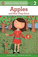 Apples: And How They Grow (Penguin Young Readers, Level 2) by Laura Driscoll(2003-09-29)